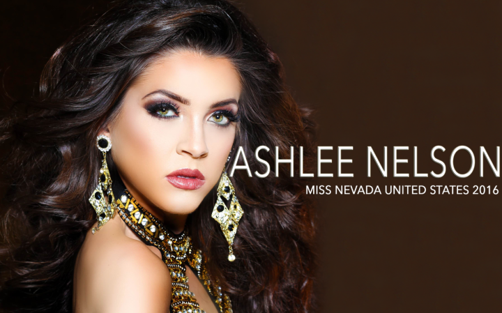 Meet Ashlee Nelson: Miss Nevada United States 2016