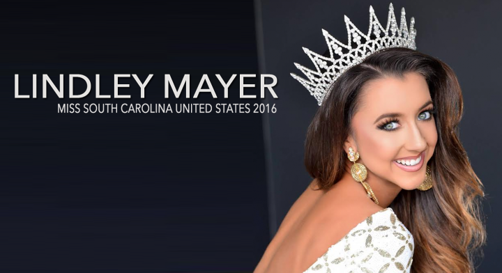 MEET LINDLEY MAYER: MISS SOUTH CAROLINA UNITED STATES 2016