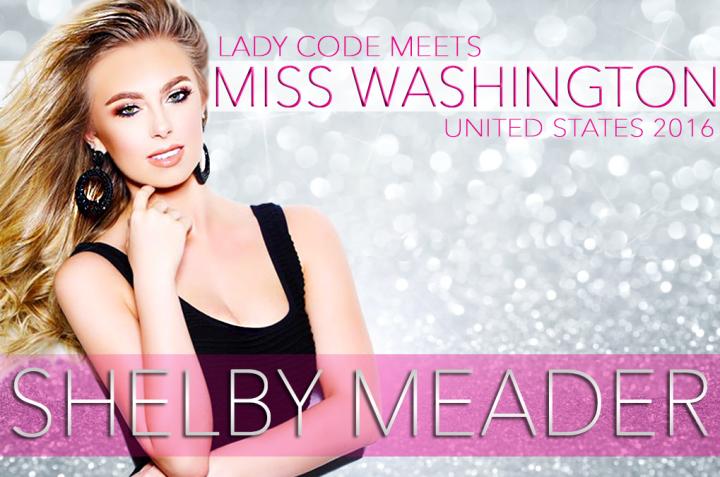 Meet Miss Washington United States 2016: ShelbyMeader