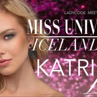 Meet Miss Universe Iceland 2018: Katrin Lea Elenudottir