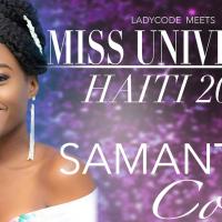 Meet Miss Universe Haiti 2018: Samantha Colas