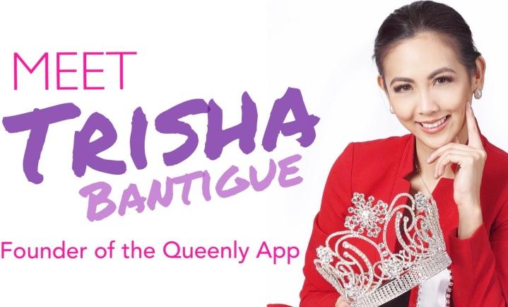 Meet Queenly App Founder TrishaBantigue